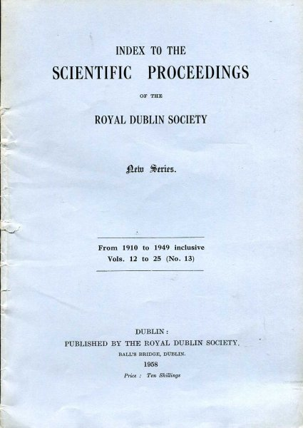 Image for Index to The Scientific Proceedings of the Royal Dublin Society, New Series From 1910 to 1949 (inclusive, vols 12 to 25)