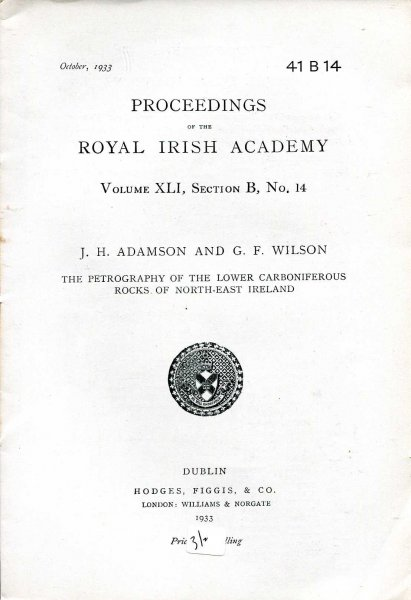 Image for Proceedings of the Royal Irish Academy volume XLI, Section B, No 14 - The Petrography of the Lower Carboniferous Rocks of North-East Ireland