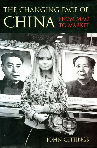 Image for The Changing Face of China : From Mao to Market