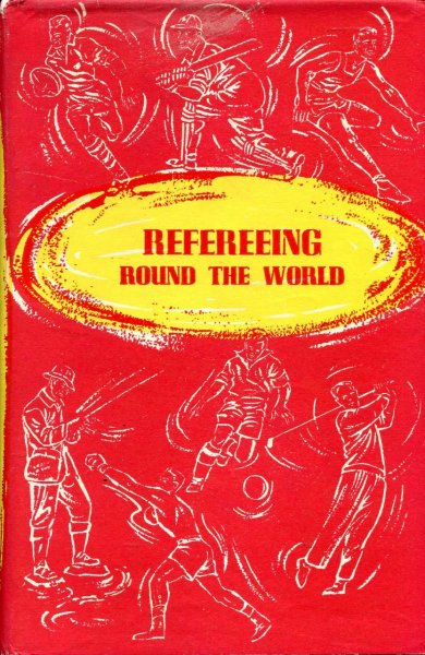 Image for Refereeing Round the World