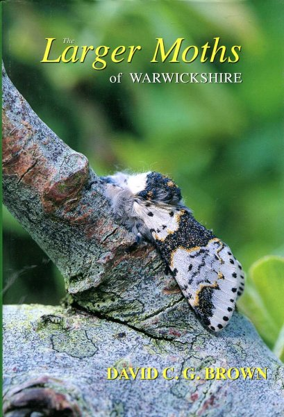Image for The Larger Moths of Warwickshire
