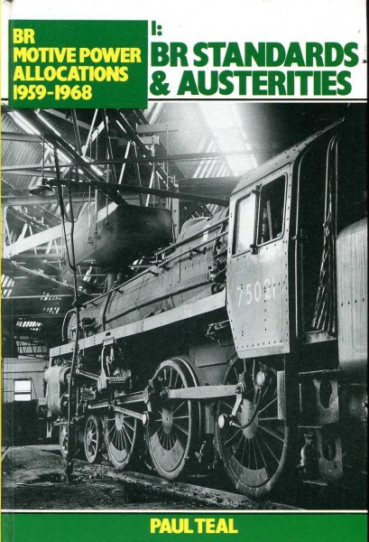 Image for BR Motive Power Allocations 1959 - 1968 : I: BR Standards & Austerties