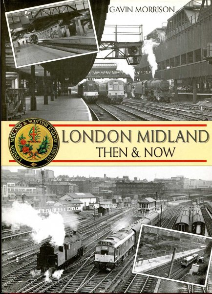 Image for London Midland - then and now