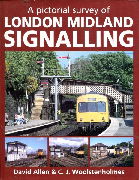 Image for A Pictorial Survey of London Midland Signalling
