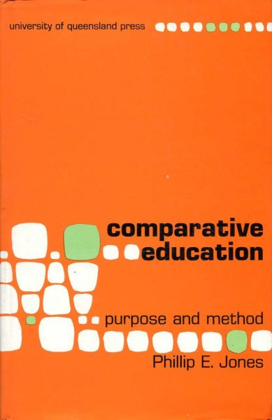 Image for Comparative Education : Purpose and Method