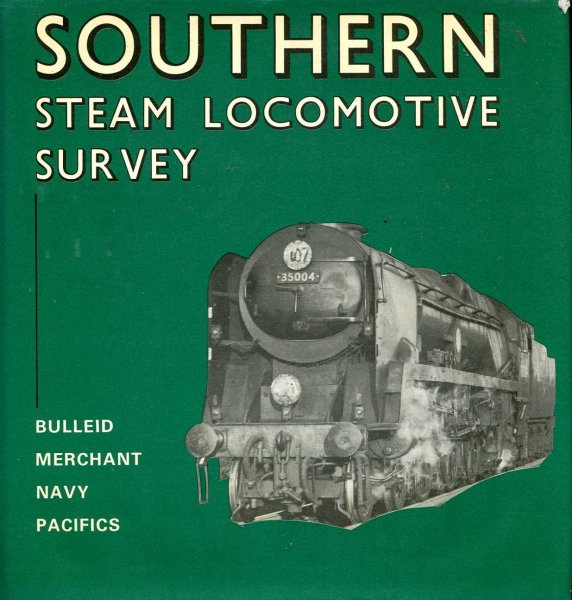 "Image for Southern Steam Locomotive Survey : Bulleid ""Merchant Navy"" Pacifics"