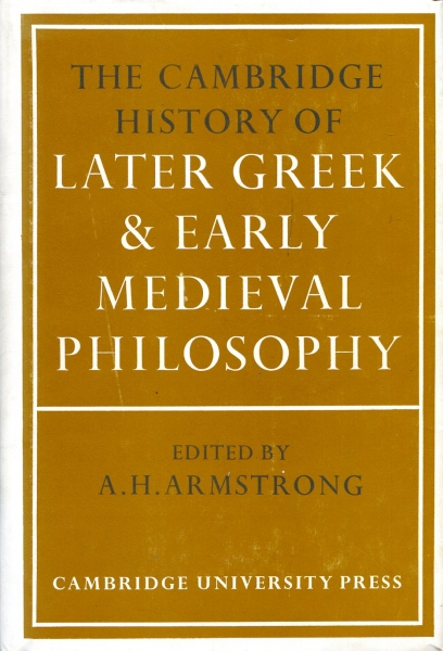 Image for The Cambridge History of Later Greek and Early Medieval Philosophy