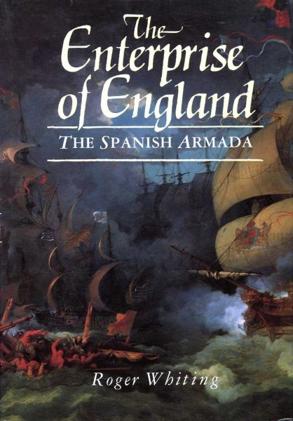 Image for The Enterprise of England : The Spanish Armada