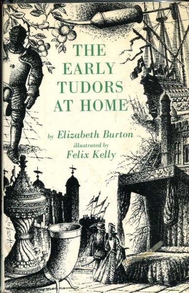 Image for The Early Tudors At Home, 1485-1558