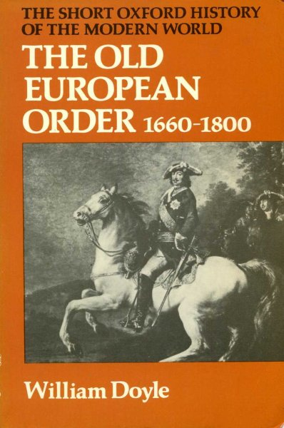 Image for The Old European Order 1660-1800