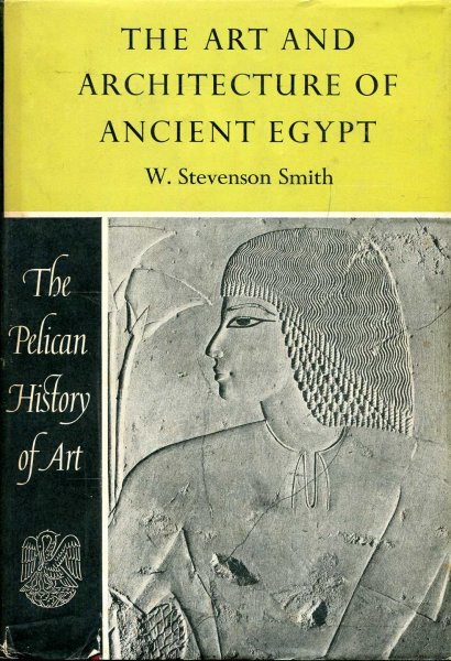 Image for The Pelican History of Art : The Art and Architecture of Ancient Egypt