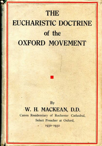 Image for The Eucharistic Doctrine of the Oxford Movement