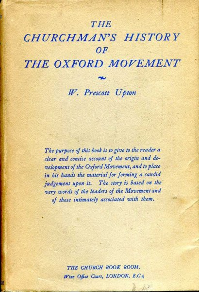 Image for The Churchman's History of the Oxford Movement