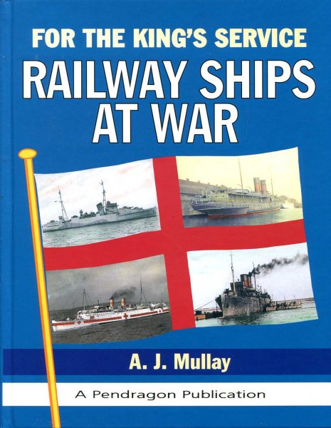 Image for For the King's Service : Railway Ships at War