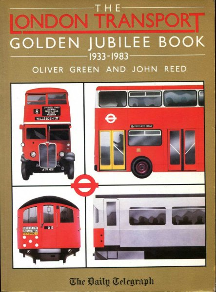Image for The London Transport Golden Jubilee Book 1933-1983
