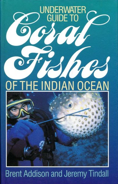Image for Underwater Guide to Coral Fishes of the Indian Ocean