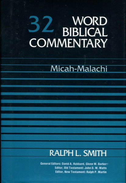 Image for Word Biblical Commentary volume 32 Micah-Malachi