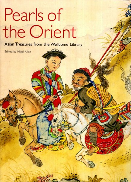 Image for Pearls of the Orient : Asian Treasures from the Wellcome Library