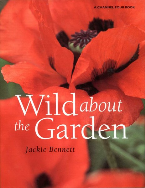 Image for Wild about the Garden