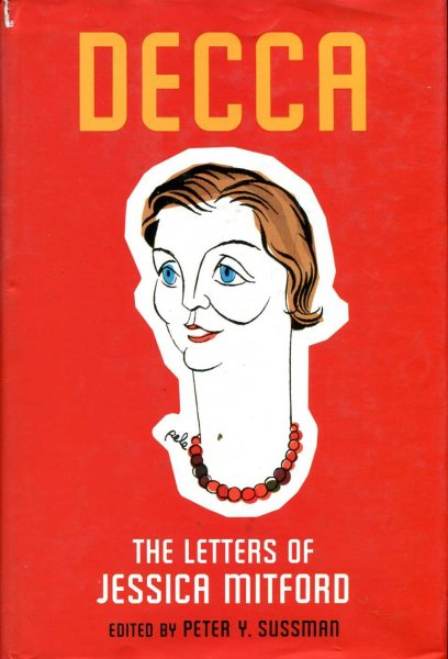 Image for Decca : The Letters of Jessica Mitford