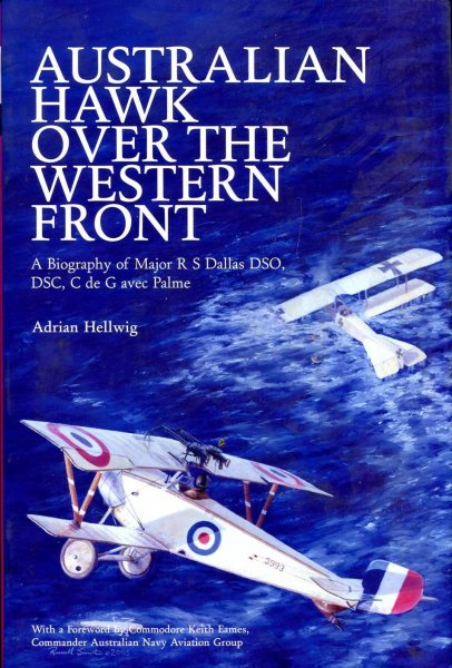 Image for Australian Hawk Over the Western Front : A Biography of Major R S Fallas DSO, DSC,