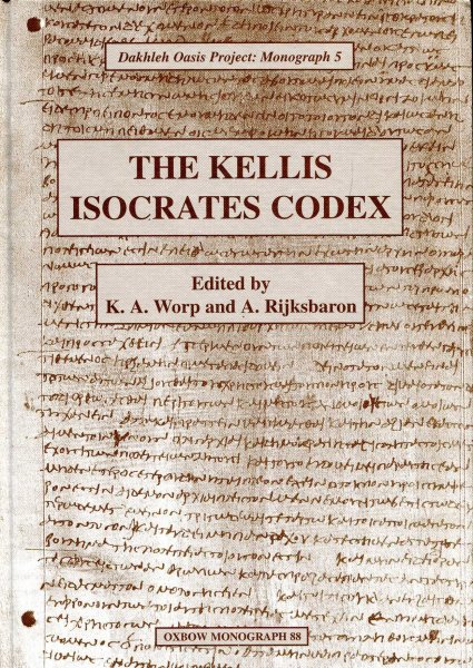 Image for The Kellis Isokrates Codex  (P Kell, III Gr. 95) Dakhleh Oasis Project : Monograph 5