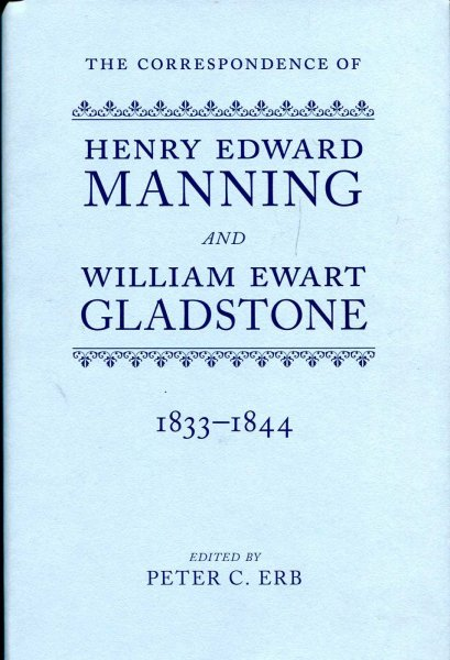 Image for The Correspondence of Henry Edward Manning and William Ewart Gladstone: Volume One (I, 1)1833-1844