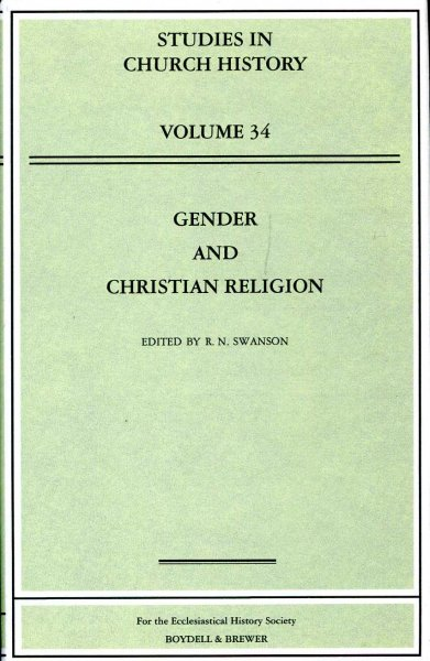 Image for Gender and Christian Religion (Studies in Church History, volume 34)