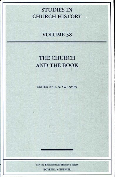 Image for The Church and the Book (Studies in Church History volume 38)