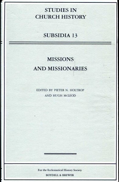 Image for Missions and Missionaries (Studies in Church History: Subsidia 13)