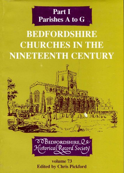 Image for Bedfordshire Churches in the Nineteenth Century : Part I Parishes A to G