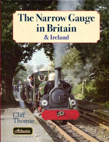 Image for The Narrow Gauge in Britain and Ireland