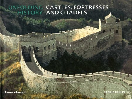 Image for Unfolding History : Castles, Fortresses and Citadels