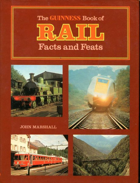 Image for The Guinness Book of Rail Facts and Feats