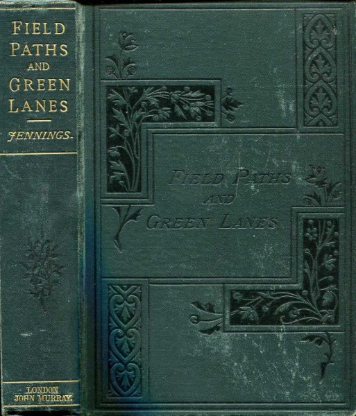 Image for Field Paths and Green Lanes : being Country Walks, chiefly in Surrey and Sussex