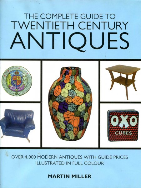 Image for The Complete Guide to Twentieth Century Antiques