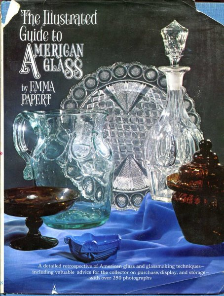 Image for The Illustrated Guide to American Glass