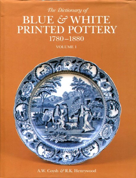 Image for The Dictionary of Blue and White Printed Pottery 1780-1880 (two volumes)