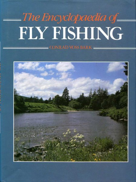 Image for The Encyclopaedia of Fly Fishing
