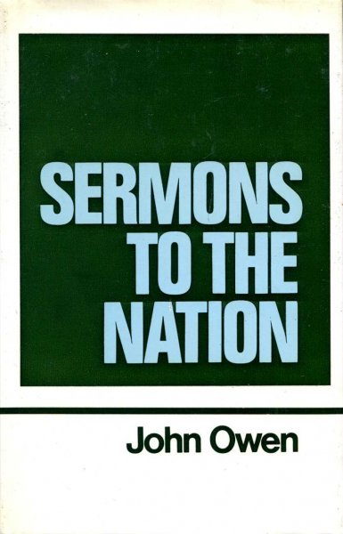 Image for The Works of John Owen volume 8 (viii) : Sermons to the Nation