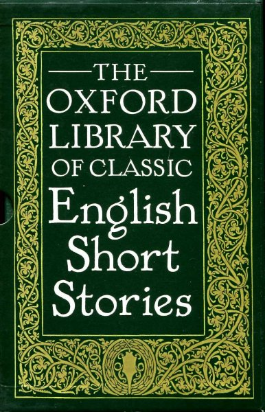 Image for The Oxford Library of Classic English Short Stories (ywo volumes)