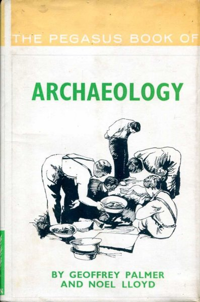 Image for Archaeology (Pegasus Books)