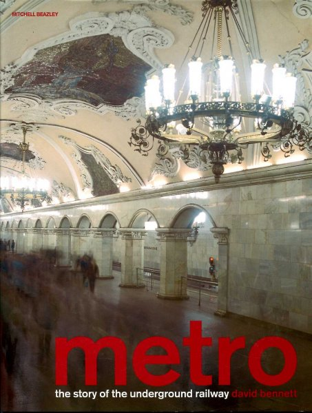 Image for Metro : The Story of the Underground Railway