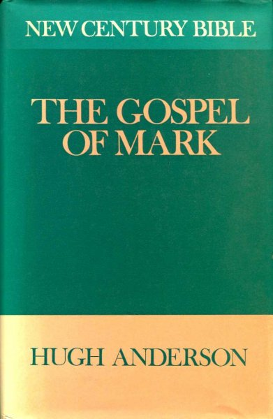 Image for The Gospel of Mark (New Century Bible)