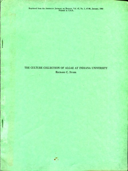 Image for The Culture Collection of Algae at Indiana University [reprinted from the American Journal of Botany]