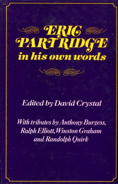 Image for Eric Partridge in His Own Words