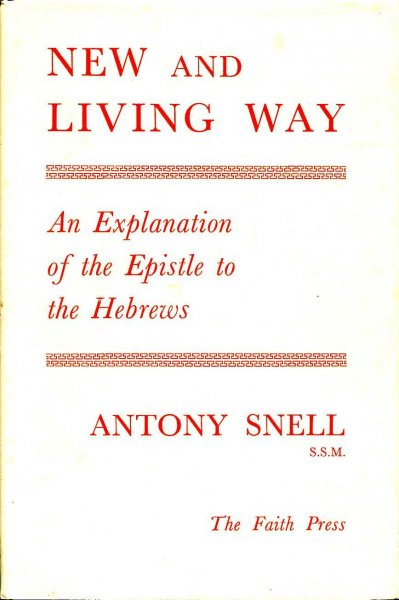 Image for New and Living Way - an explanation of the Epistle to the Hebrews