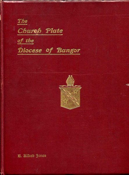 Image for The Church Plate of the Diocese of Bangor