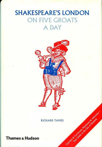 Image for Shakespeare's London on Five Groats a Day