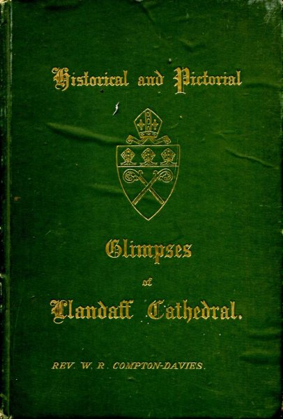 Image for Historical & Pictorial Glimpses of Llandaff Cathedral